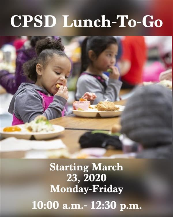 CPSD Serves Lunch-To-Go
