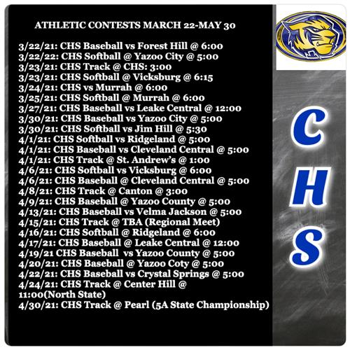 CHS ATHLETIC CONTESTS MARCH 22-MAY 30, 2021