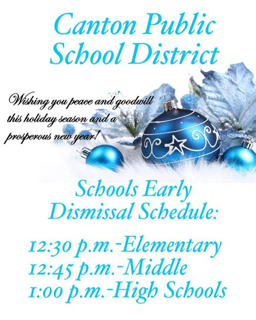 Christmas Break Early Dismissal Schedule
