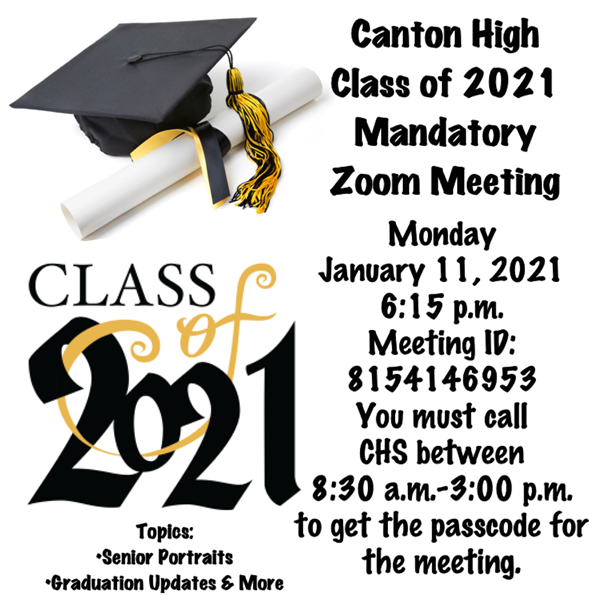 CHS CLASS OF 2021 Mandatory Zoom Meeting