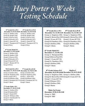 Huey Porter Testing Schedule